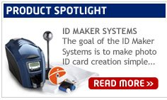 Product Spotlight: ID Maker Systems