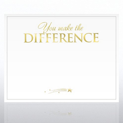 You Make the Difference Foil-Stamped Certificate Paper