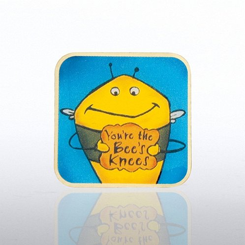 You're the Bee's Knees Lapel Pin