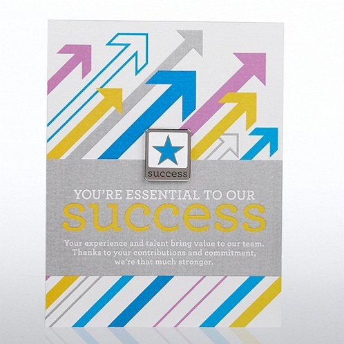 You're Essential to Our Success Character Pin