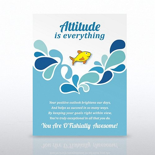 Attitude is Everything Fish Character Pin