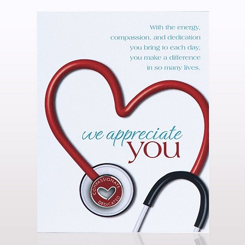 Stethoscope: We Appreciate You Character Pin