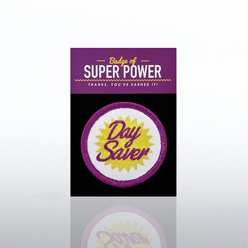 Day Saver Badges of Greatness