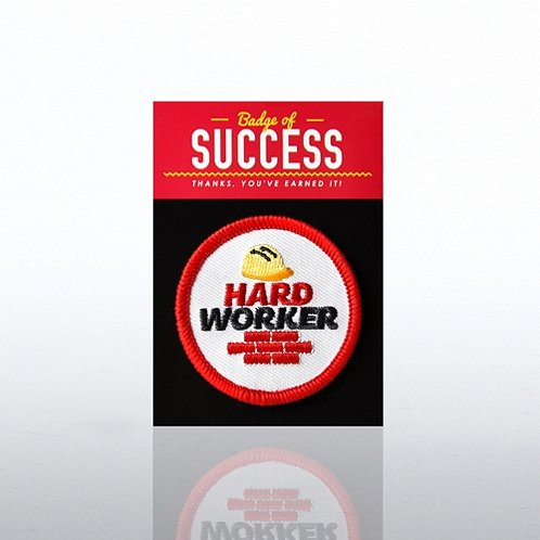 Hard Worker Badges of Greatness