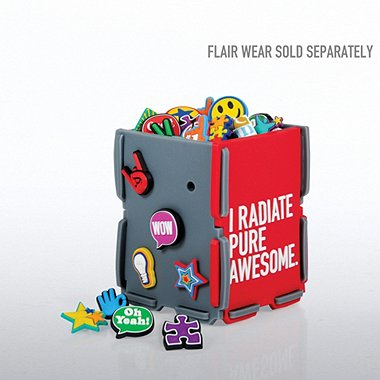 Collect Your Flair Desk Caddy Only - I Radiate Pure Awesome