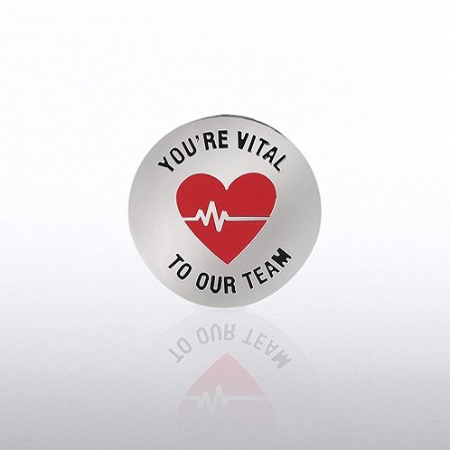 You're Vital to Our Team Lapel Pin