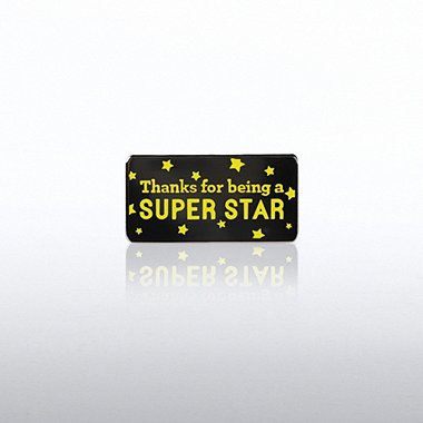 Lapel Pin - Thanks for being a Super Star
