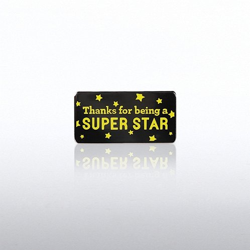 Thanks for being a Super Star Lapel Pin