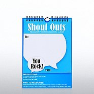 NEW Shout Out - Positive Praise - You Rock!