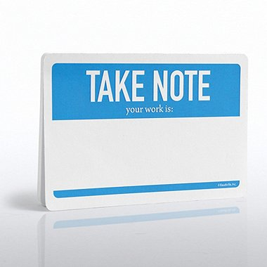 Recognition Note Pad - Your Work Is...Hello My Name Is...