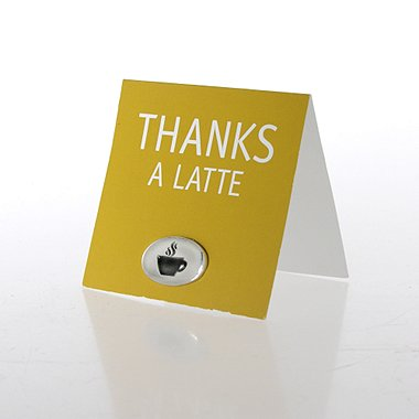 Marks of Appreciation - Thanks a Latte