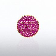 Lapel Pin - Bada$$ and Brilliant