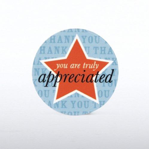 Tokens of Appreciation You are Truly Appreciated at ...