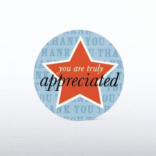 Tokens of Appreciation You are Truly Appreciated