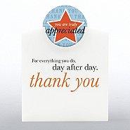 Token of Appreciation Desktop Display - Truly Appreciated