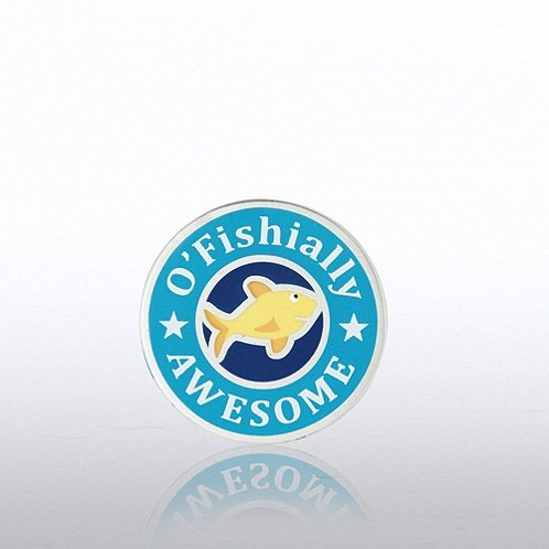 O'fishally Awesome Lapel Pin