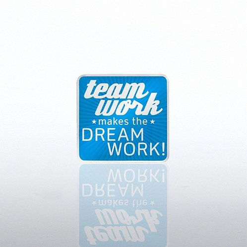 Team Work Makes the Dreamwork Lapel Pin