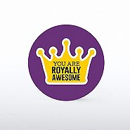 Tokens of Appreciation - You Are Royally Awesome