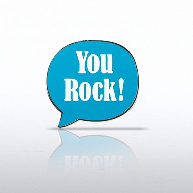 Lapel Pin - Quote Bubble - You Rock!