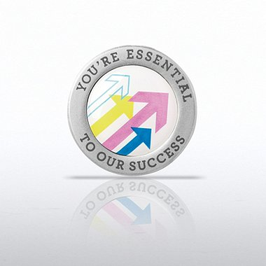 Lapel Pin - You're Essential to Our Success - Round