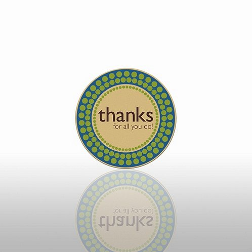 Thanks for All You Do! Theme Lapel Pin