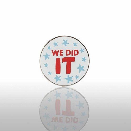We Did It Lapel Pin