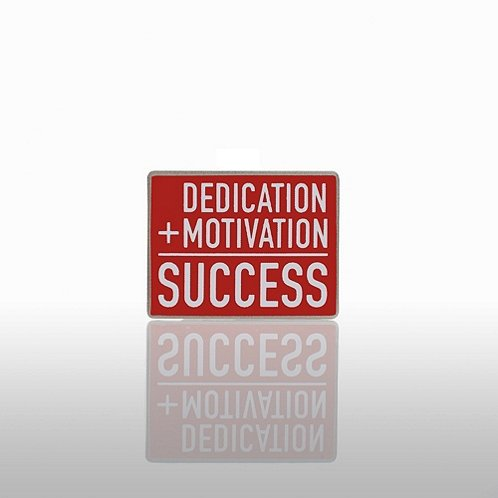 Dedication + Motivation = Success Lapel Pin