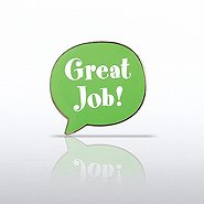 Lapel Pin - Quote Bubble - Great Job!