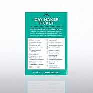 Recognition Ticket Note Pad - Day Maker