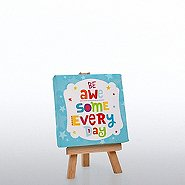 Inspirational Desktop Easel Art - Be Awesome Everyday