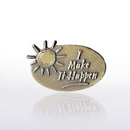 Lapel Pin - I Make It Happen