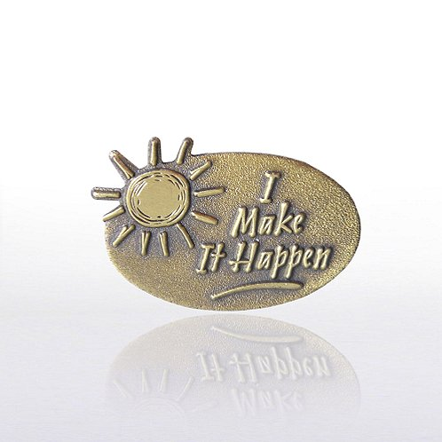 I Make It Happen Lapel Pin
