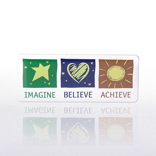 Imagine Believe Achieve - Multi-Color Lapel Pin