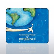 Mouse Pad - You Make a World of Difference
