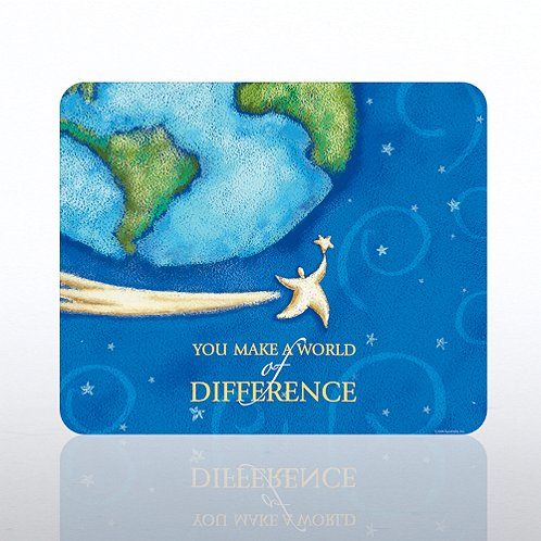 You Make a World of Difference Mouse Pad