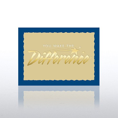 You Make the Difference Formal Greeting Card