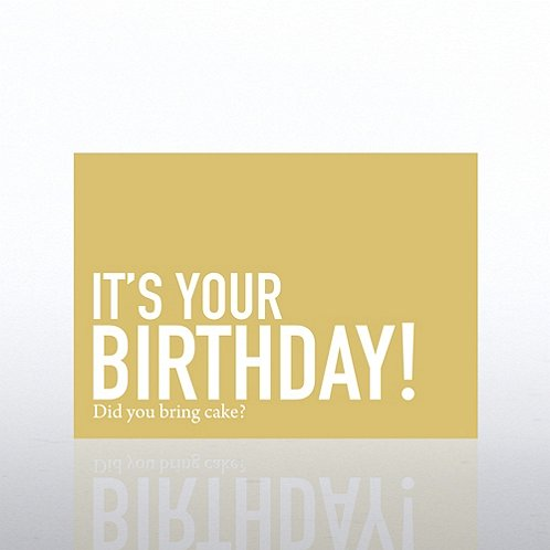 It's Your Birthday - Exclamations Greeting Card