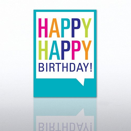 Happy Happy Birthday Quote Bubble Greeting Card