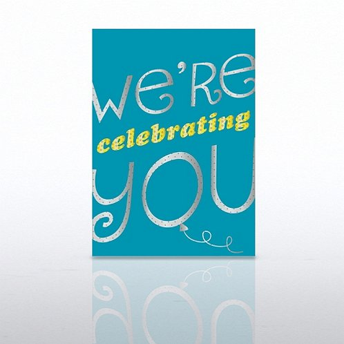 We're Celebrating You Teal Happy Birthday Greeting Card