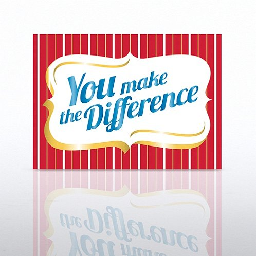 You Make the Difference Plaque Classic Celebrations