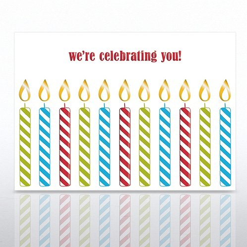 Candles Happy Birthday We're Celebrating You Greeting Card