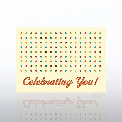 Celebrating You Poka Dots Greeting Card