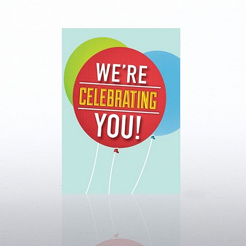 We're Celebrating You Balloons Birthday Greeting Card