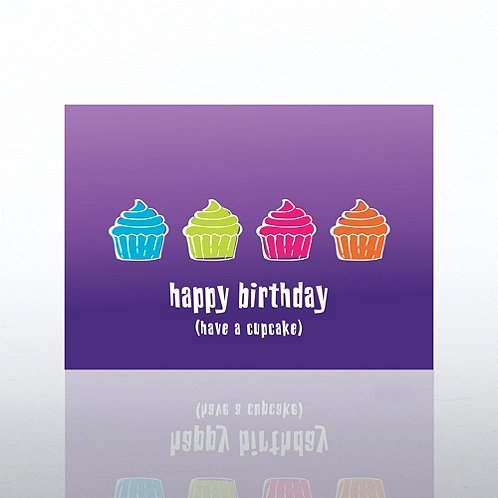Have a Cupcake Happy Birthday Greeting Card