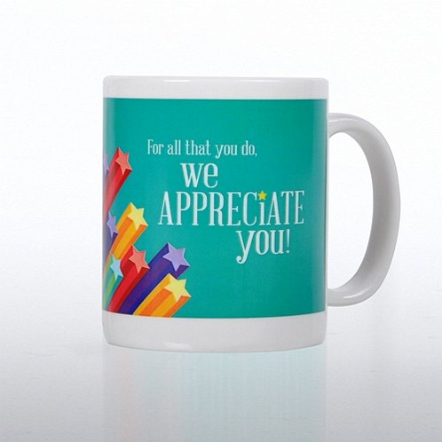 We Appreciate You Ceramic Coffee Mug
