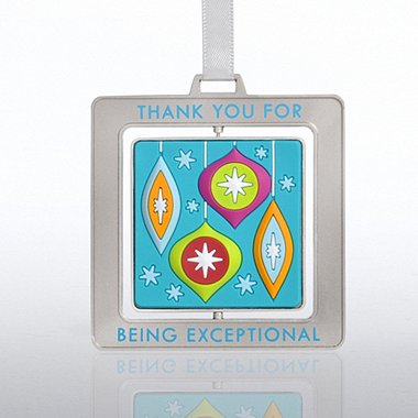Spinner Ornament - Bulbs: Thank You for Being Exceptional