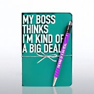 Value Journal & Pen Gift Set - My Boss Thinks I'm a Big Deal