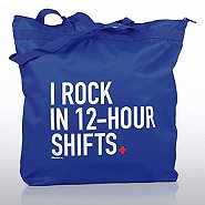 Zippered Tote Bag - I Rock in 12HR Shifts