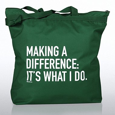 Zippered Tote Bag - Making a Difference, It's What I Do
