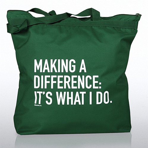 Making a Difference, It's What I Do Zippered Tote Bag
